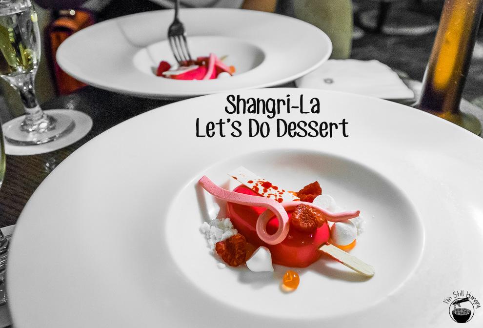 Shangri-La Let's Do Dessert Cover